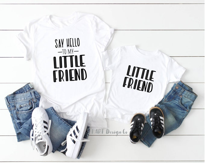Say Hello to My Little Friend / Mommy and Me Set