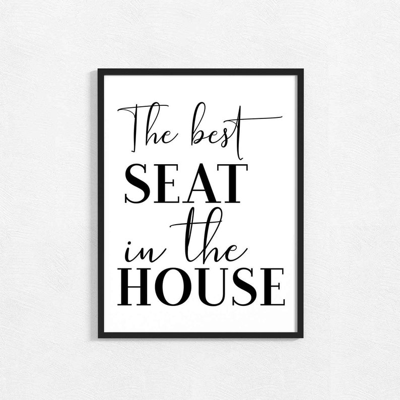 Bathroom Print The Best Seat In The House Wall Art Home Prints Bathroom Signs Bathroom Wall Art Uk Bathroom Wall Decor Art Prints Uk