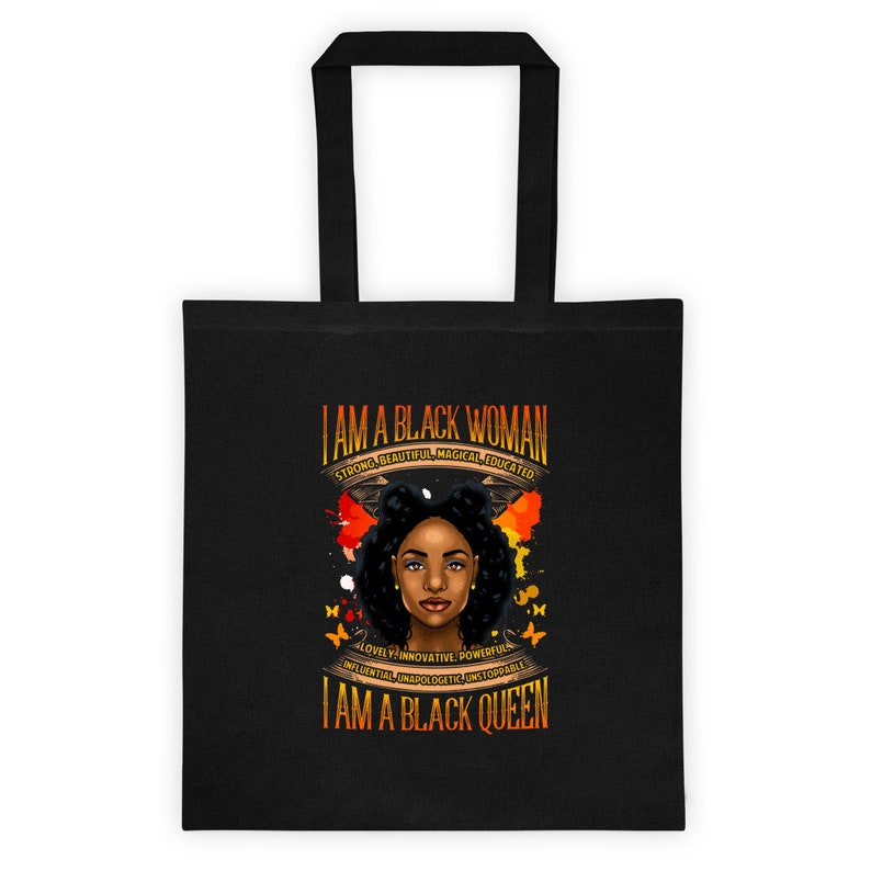 Black Woman Tote Bag Strong Beautiful Magical Educated Lovely Innovative Powerful Influential Unapologetic Unstoppable I Am A Black Queen