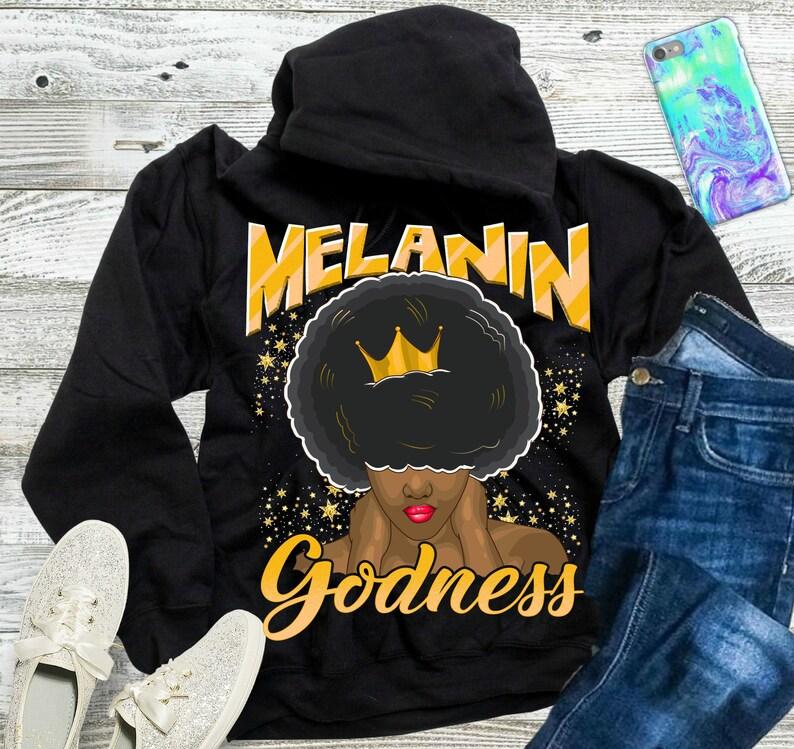 d0ac0e2d258 Melanin GodNess Black Girl Magic Hoodie Unisex Afro Melanin