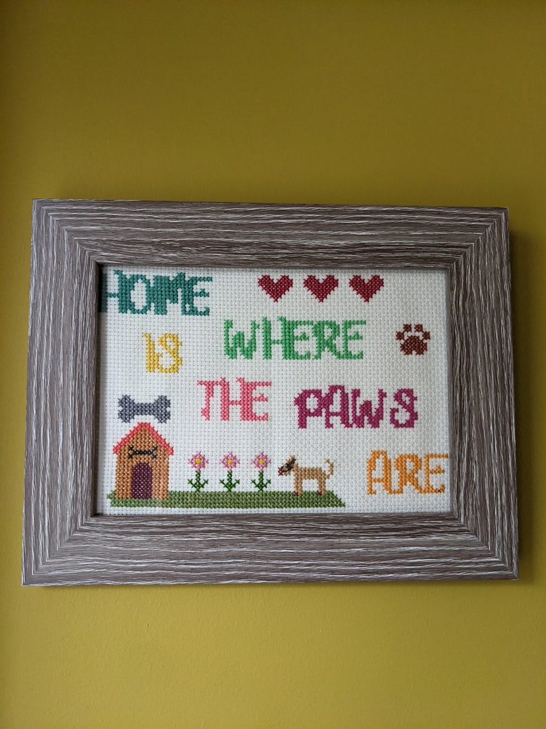 Handmade. 7inchX5inch Home is where the Paws are complete in frame cross stitch item Perfect gift for all dog lovers