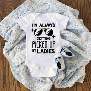 I/'m Always Getting Picked up by Women Pretty BodysuitT-Shirt