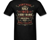 Vintage July 1973 Birthday gift birth year Original funny Unisex T-Shirt