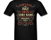 Vintage July 1975 Birthday gift birth year Original funny Unisex T-Shirt