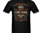 Vintage July 1977 Birthday gift birth year Original funny Unisex T-Shirt