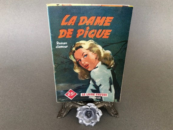 French Romance Paperback La Dame De Pique By Rebecca Vence Le Livre Favori Editions Ferenczi Sentimental Novella Pulp Romantic Fiction