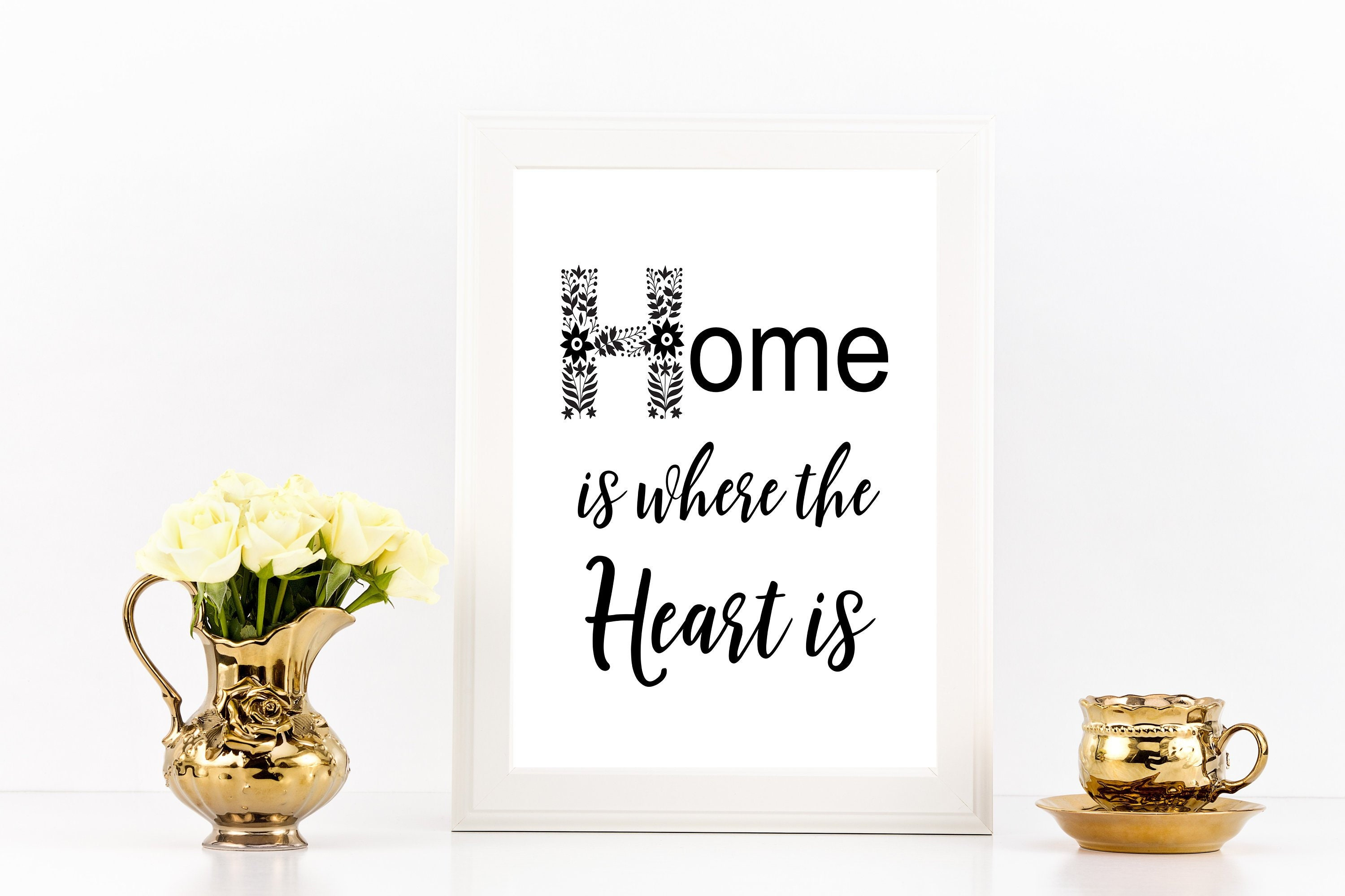 Home Is Where The Heart Is Instant Download Print Quotes Etsy