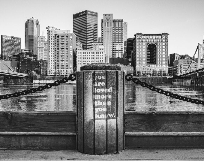 "Pittsburgh Skyline with ""You Are Loved More Than You Know"" Message"