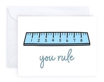You Rule Greeting Card   Ruler School Supplies Teacher