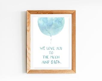 House Nursery Decor Prints |  Nursery Prints | Nursery Wall Art | Baby Decor | We love you to the moon and back