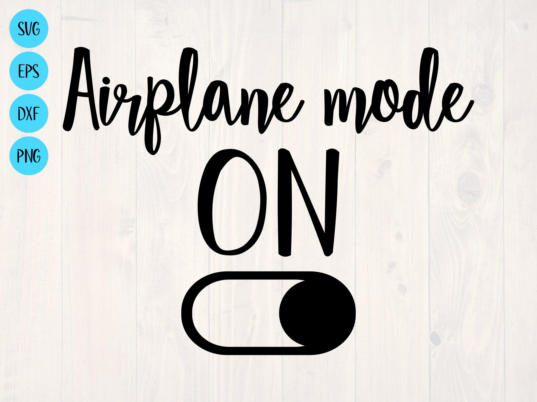 Airplane Mode Shirt SVG  Cut File  Womens Shirt  Mens Shirt  Kids Shirt  Digital Download  Cricut  Paper airplane  Airplane Shirt