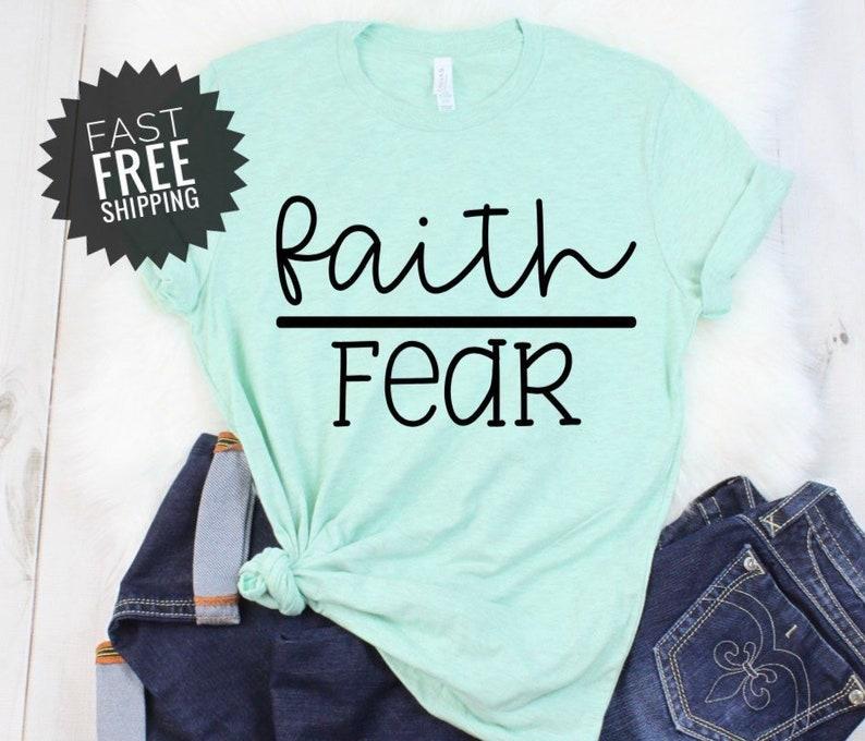 8ef5ff084 Faith Over Fear Shirt Motivational Tees Christian Tees for | Etsy