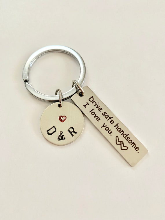 Drive Safe Keychain I Love You Handsome Beautiful Valentines Day Gift for Trucker Boyfriend Girlfriend Husband Wife