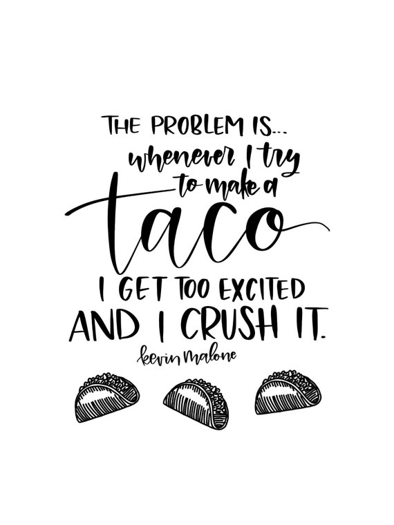 Taco Instant Download PDF The Office Quote Kevin Malone