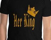 Couples Shirts, Royal Family Shirts, Her King, T Shirt in Black, Matching T Shirts, T Shirt With Crown