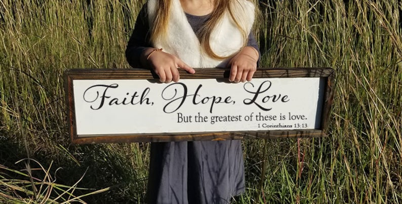 Faith Hope and Love But the Greatest of These Is Love Sign Framed Wood Sign Farmhouse Sign