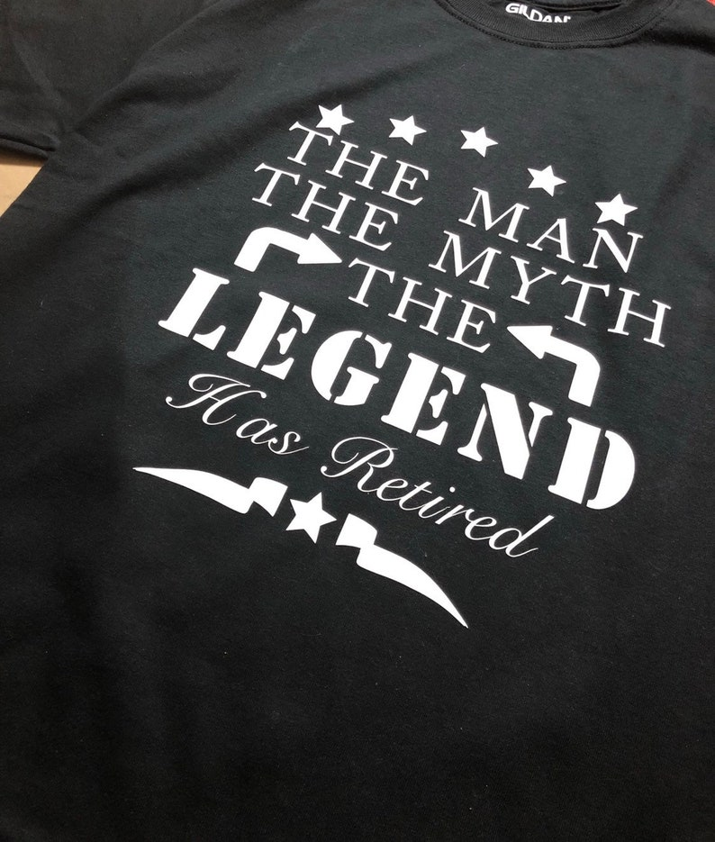 dba223bf The Man The Myth The Legend Has Retired Shirt | Etsy