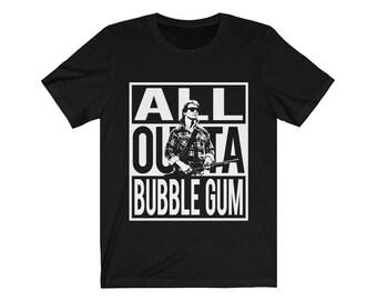 They Live All Outta Bubblegum We Sleep Roddy Piper Conspiracy Unisex Gift TShirt