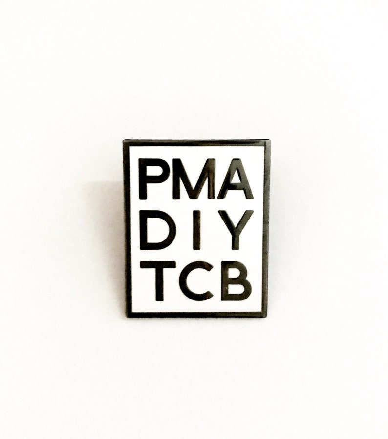 PMA DIY TCB Motivational Enamel Pin image 0