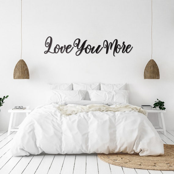 Metal Love You More Bedroom Wall Decor Master Bedroom Decor Etsy