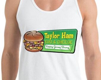 Taylor Ham Tank Top - Taylor Ham Egg & Cheese - Taylor Ham Shirt - Taylor Ham NJ - New Jersey Shirt