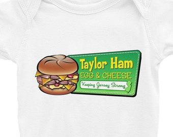 Taylor Ham Infant Bodysuit - Taylor Ham Onesie - NJ Baby - NJ onesie - Taylor Ham Clothing - Taylor Ham Gift - Taylor Ham Egg & Cheese - New
