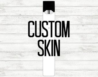 50e2b261 Custom Juul Skin | Custom Juul Wrap | Custom Juul Decal | Personalized Juul  Skin | Personalized Wrap | Personalized Juul Decal