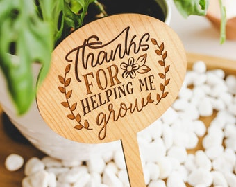 Plant Markers, Preschool Teacher Christmas Gifts, Nanny Gifts, Daycare Teacher Gift, Thanks For Helping Me Grow,