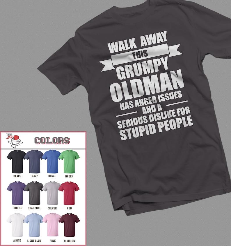 71e88a06 Grumpy shirt Grumpy Old man Tshirt for Grandpa Funny shirt   Etsy