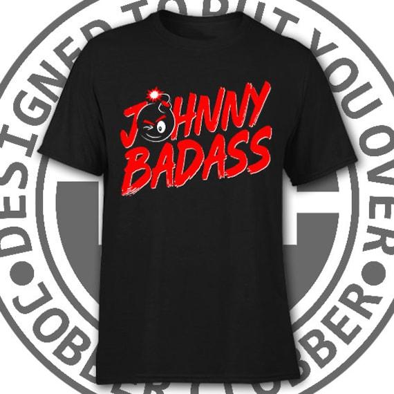 16cc3c0b5 Johnny Badass Johnny Gargano t-shirt Johnny Wrestling WWE | Etsy