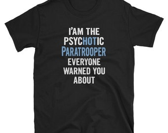 ca78fcac0df Tshirt Gift For Paratroopers - Psychotic