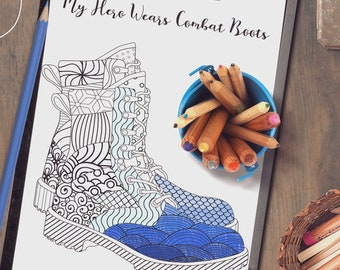 Military Printable Coloring Page for Adults and Kids | My Hero Wears Combat Boots | Army Wife | Military Family | Military Gift | Deployment