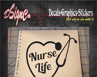 Nurse Life Vinyl Decal Sticker