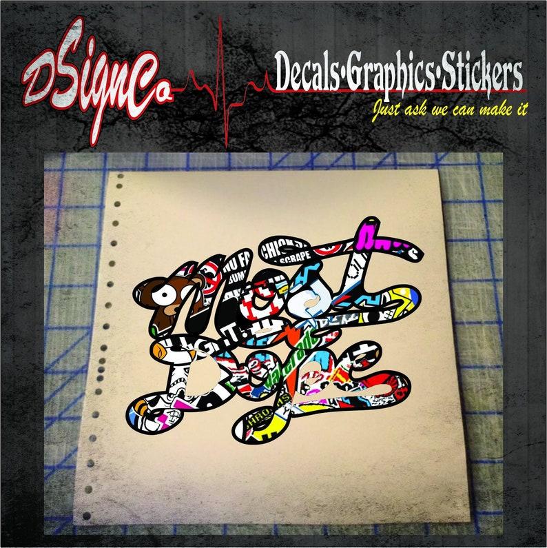 Most Dope Vinyl Decal Sticker image 0