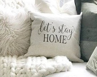 Farmhouse Pillows - Let s Stay Home Farmhouse Pillow Cover - Linen Pillow  Cover - Farmhouse Pillow Covers - Rustic Pillow - Rustic Decor b878e6235