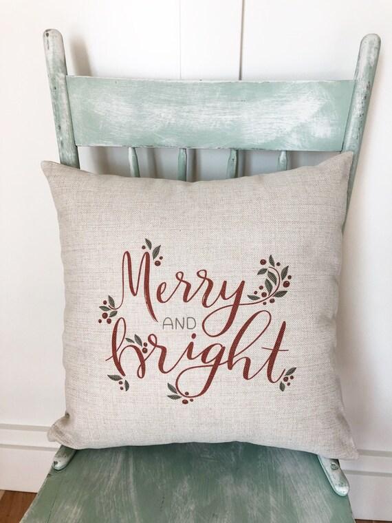 Merry and Bright Christmas Decor - Christmas Pillow Cover - Christmas  Pillows - Christmas Decorations - Farmhouse Decor - Farmhouse Pillow