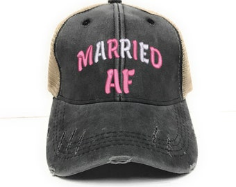 8a06d160e6182 Married AF - Women s Custom Distressed Trucker Hat - Embroidered - Funny -  Wedding Gift - Baseball Cap - Washed - Monogram - Husband - Wife