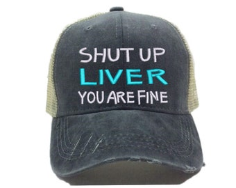 17342093baf46 Shut Up Liver Custom Hat For Women Party Alcohol Drinking Hats Distressed  Trucker Hat Baseball Cap Funny Saying Personalized Gift For Her