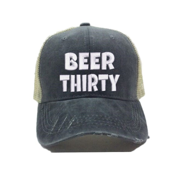 Beer Thirty Alcohol Trucker Hat For Men Or Women Custom  61037802c