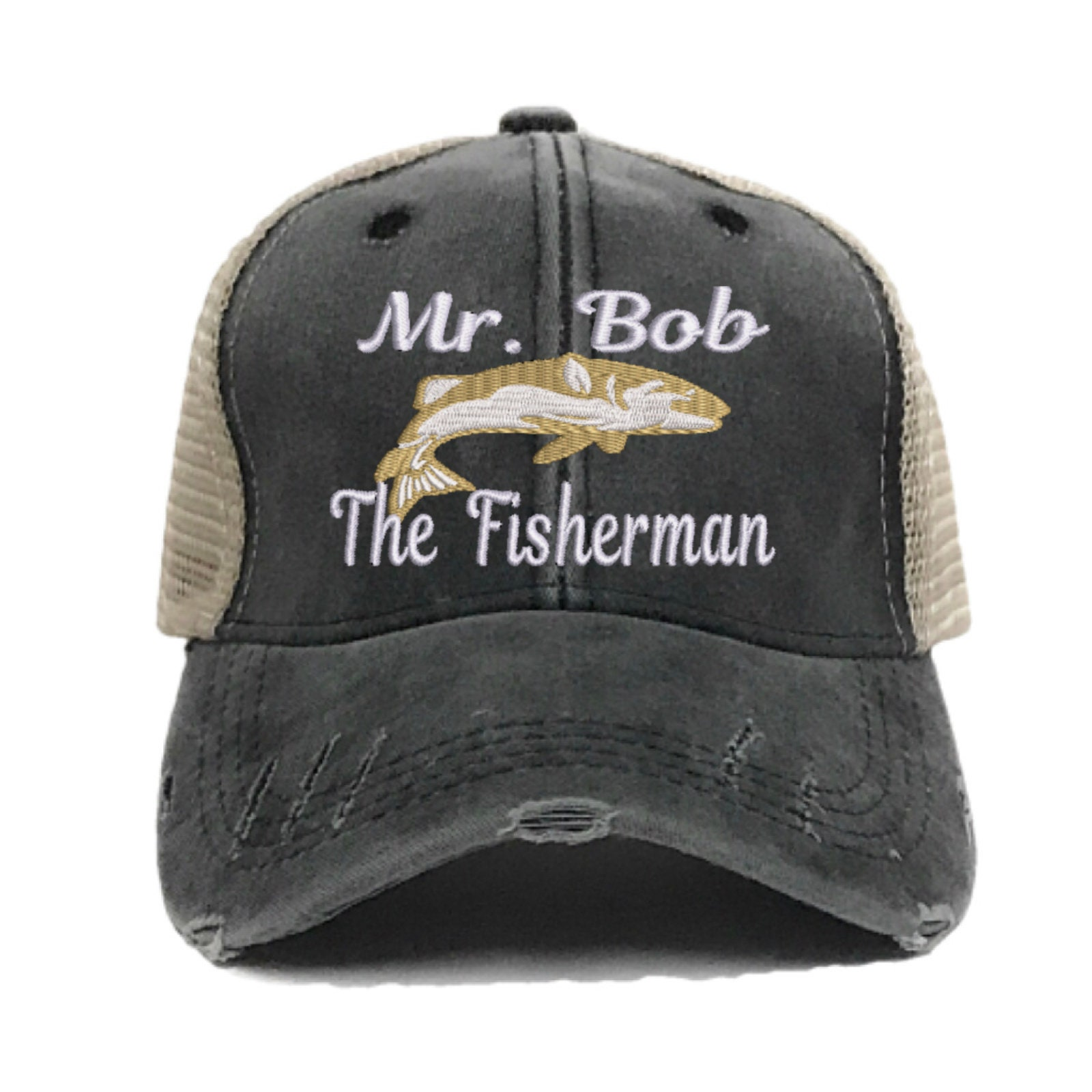 105f81552 Mr. Bob (Your Name) The Fisherman - Custom Distressed Trucker Hat -  Embroidered Fishing Hat - Baseball Cap - Design Your Own - Personalize