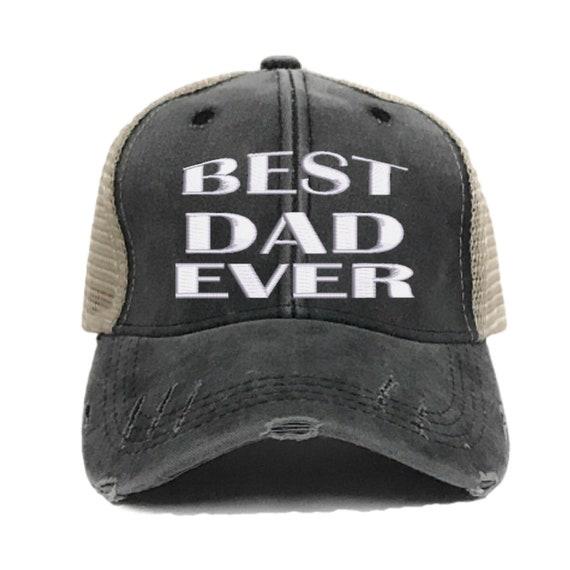 4a6ee93fb0d Best Dad Ever Trucker Hat Custom Distressed Trucker Hat