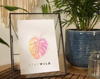 "Screen print ""STAY WILD"""