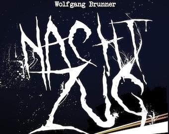 Night Train (Wolfgang Brunner)   Audiobook   MP3 CD