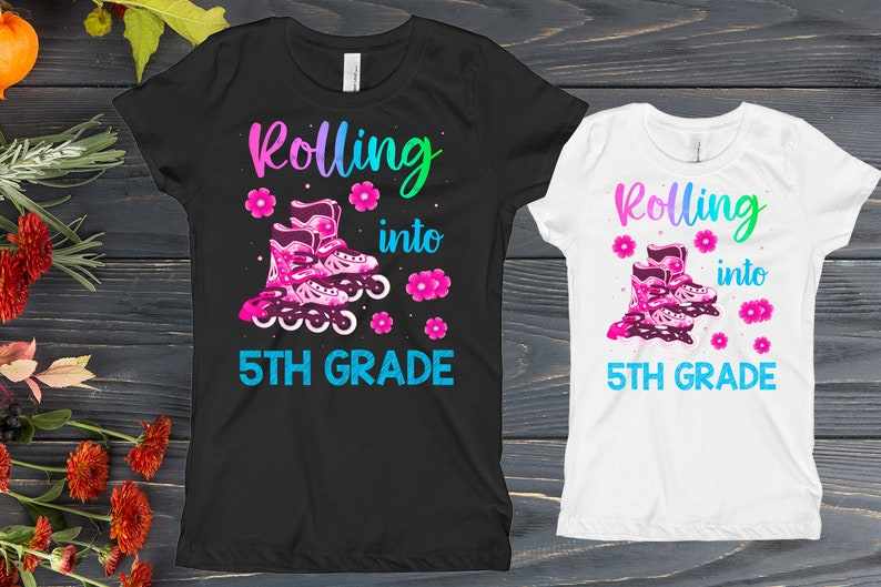 Rolling Into Fifth Grade, Roller Skate Outfit, Girls Back to School Shirt,  5TH Shirt, Funny First Day of School Shirt, Roller Skating Shirt