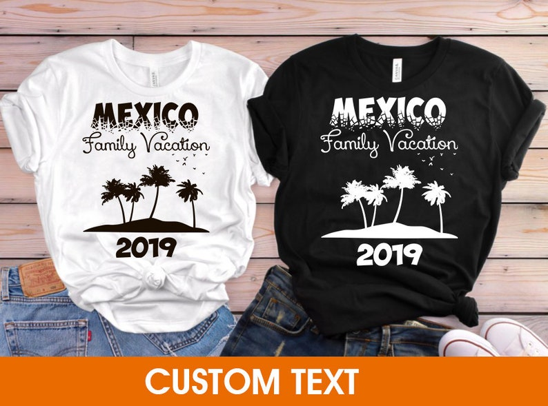 Mexico Vacation Family Vacation Mexico Vacation Shirts Vacation Shirt Bachelorette Shirt Mexico Gift Mexico Summer