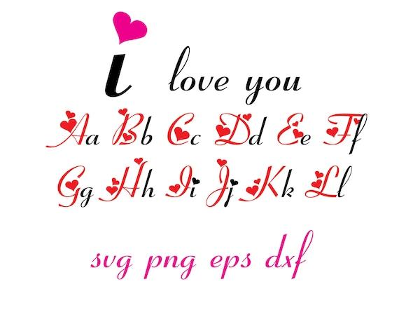 I Love You Font Alphabet Love Svg Cursive Font Svg Etsy