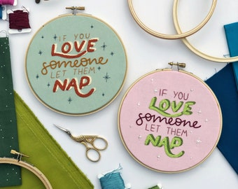 Embroidery Pattern Digital Download 'If you love someone let them nap' | DIY Hoop Art | Printable PDF