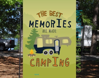 RV Garden Flag - The Best Memories Are Made Camping - 7 RV Styles