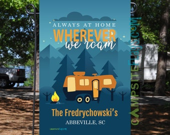 """Personalized RV Camping Flag """"Always At Home Wherever We Roam"""""""