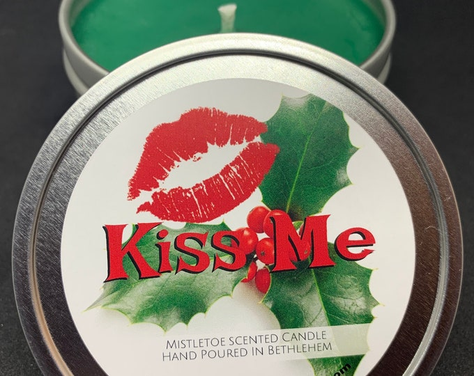 "Mistletoe Candle ""Kiss Me"" - Soy candles Various Sizes 12oz, 8oz, 4oz"